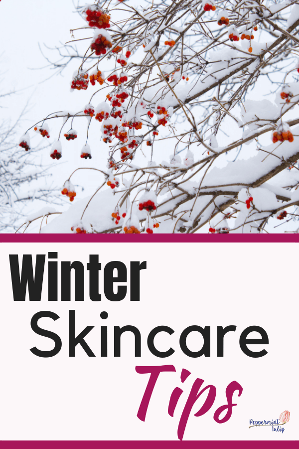 Winter Skincare Tips offering organic solutions to the cold weather.