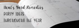 Neal's Yard Remedies Party Ideas Throughout the Year
