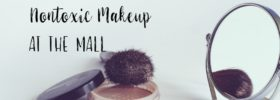 Hunting for Nontoxic Makeup at the Mall