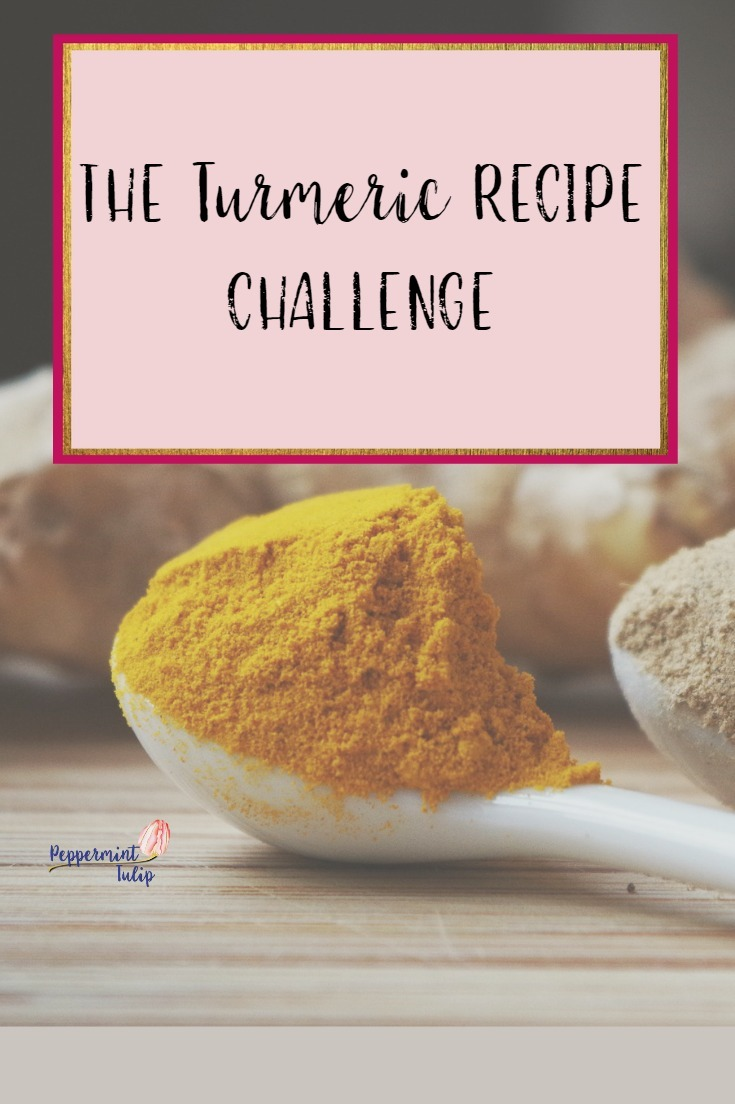The Turmeric Recipe Challenge - some benefits and recipes using turmeric.