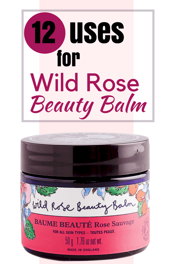 12 Reasons (and the ingredients) for this organic cleansing balm, mask, and more! Wild Rose Beauty Balm from Neal's Yard Remedies. #nyrorganic #nealsyardremedies #organicskincare #balm