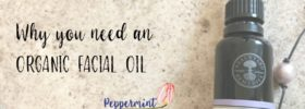 Why You Need an Organic Facial Oil