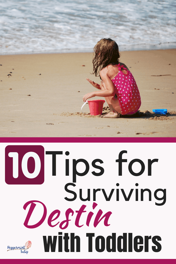 10 Tips for Surviving Destin with Todders. Beach vacations can be rough with kids. Ten tips to help you out! #familytravel #destin #kidtravel #beachwithkids