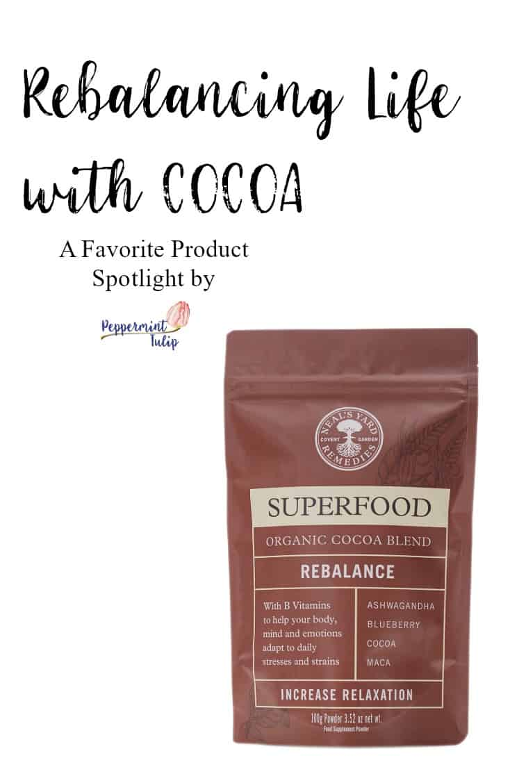 Balancing Life with Cocoa | Peppermint Tulip Blog | NYR Organic | Neal's Yard Remedies