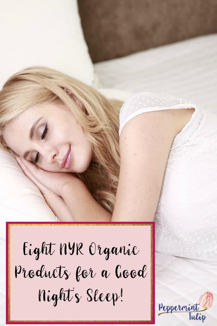 Eight NYR Organic Products for a Good Night's Sleep! From Peppermint Tulip Blog | Organic Sleep Products | Neal's Yard Remedies | NYR Organic | #nyrorganic #organicsleep #nealsyardremedies https://www.facebook.com/groups/AliciasOrganicVIPs/