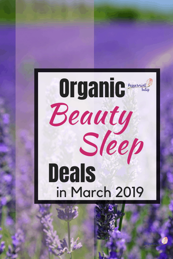 Check out these Organic Beauty Sleep Deals for March 2019 NYR Organic